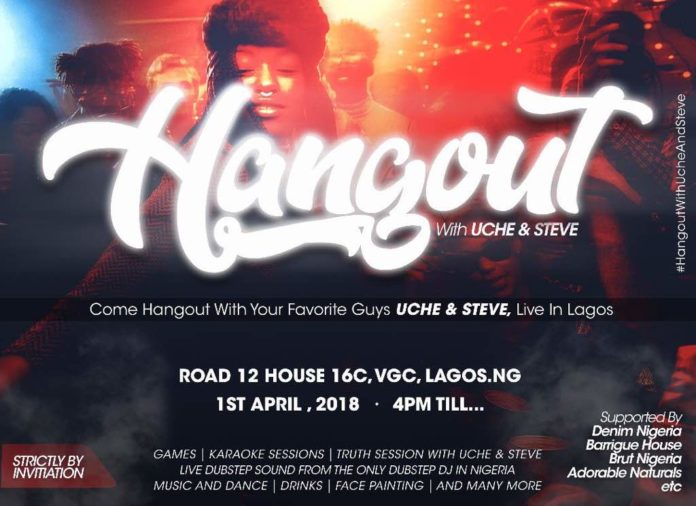House Party: Hangout With Uche and Steve in VGC  Lagos - Nightlife